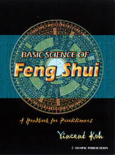 BASIC SCIENCE OF FENG SHUI