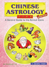 CHINESE ASTROLOGY: A General Guide to the Animal Cycle
